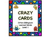 Orton-Gillingham Crazy Card Sets for Learned Words Levels 1-5