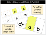 Orton-Gillingham DISTANCE LEARNING 3-Part Drill