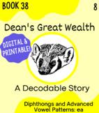 Orton-Gillingham Decodable Book 38: /ea/