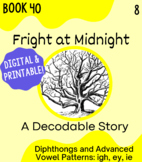Orton-Gillingham Decodable Book 40: igh/ey/ie