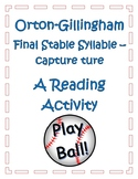 Orton Gillingham Final Stable Syllable ture: A Reading Activity