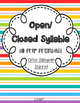 Orton Gillingham Inspired Open and Closed Syllable No-Prep Printables
