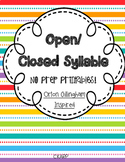 Orton Gillingham Inspired Open and Closed Syllable No-Prep