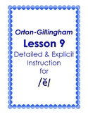 Orton-Gillingham Lesson 9, Detailed & Explicit Instruction for the Sound of /ĕ/