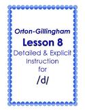Orton-Gillingham Lesson 8, Detailed & Explicit Instruction for the Sound of /d/