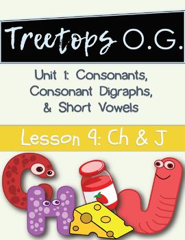 Orton Gillingham Lesson Ch and J