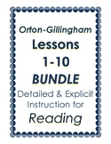 Orton-Gillingham Lessons 1-10, BUNDLE III: Detailed & Explicit Plans for Reading