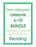 Orton-Gillingham Lessons 6-10, BUNDLE II: Detailed & Expli