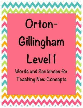 Orton-Gillingham Level 1 Words and Sentences for Teaching New Concepts