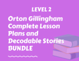 Orton Gillingham Level 2 Lesson plans and decodable stories with running records