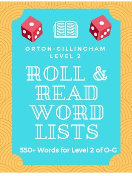 Orton-Gillingham Level 2 Roll and Read (550+ words)