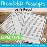 Orton-Gillingham Based Stories Level 5 Decodable Reading Passages