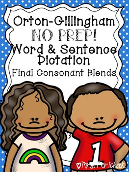 Orton-Gillingham NO PREP Word & Sentence Dictation: Final Consonant Blends