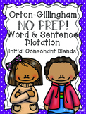 Orton-Gillingham NO PREP Word & Sentence Dictation Initial Consonant Blends