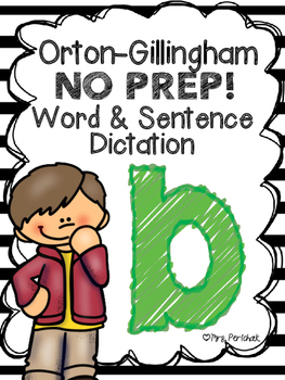 Orton-Gillingham NO PREP Word & Sentence Dictation (b)