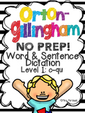 Orton-Gillingham NO PREP Word & Sentence Dictation BUNDLE (c-qu)