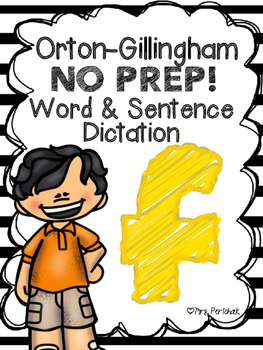 Orton-Gillingham NO PREP Word & Sentence Dictation (f)