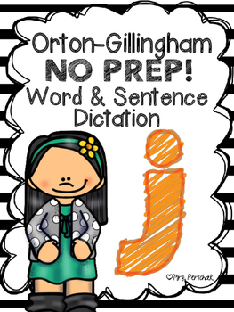 Orton-Gillingham NO PREP Word & Sentence Dictation (j)