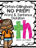 Orton-Gillingham NO PREP Word & Sentence Dictation (th--hard as in that)