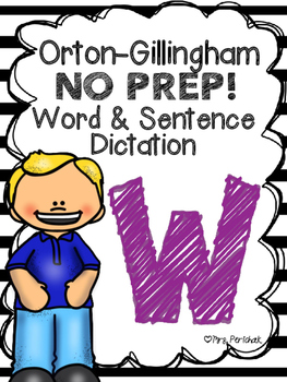 Orton-Gillingham NO PREP Word & Sentence Dictation (w)