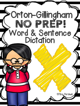 Orton-Gillingham NO PREP Word & Sentence Dictation (x)