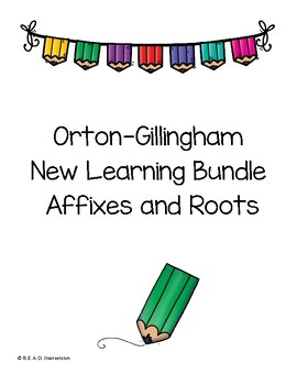 Orton Gillingham New Learning Bundle Affixes and Roots
