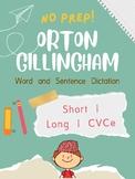 Orton-Gillingham OG Sentence and Word Dictation Short I Long I CVCe