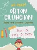 Orton-Gillingham OG Sentence and Word Dictation Short O Long O CVCe