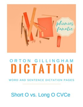 Orton-Gillingham OG Sentence and Word Dictation Short O Long O CVCe