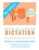 Orton-Gillingham OG Sentence and Word Dictation Short vs. Long CVCe BUNDLE!!!