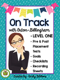 Orton-Gillingham Assessment Level 1 Pre and Post Tests Leveled Placement
