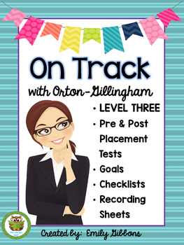 Orton-Gillingham Pre and Post Tests Leveled Placement LEVEL THREE