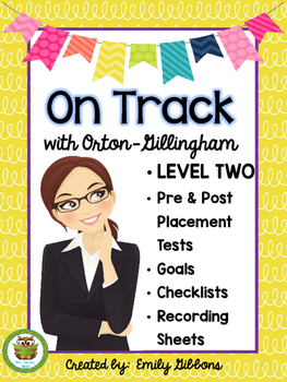 Orton-Gillingham Pre and Post Tests Leveled Placement LEVEL TWO