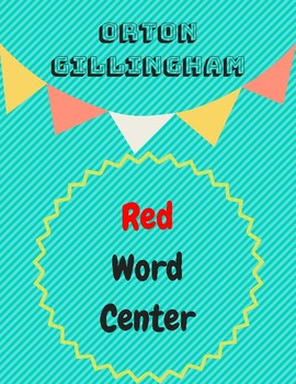 Orton Gillingham Red Words Center