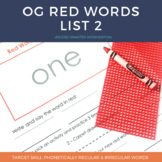 Orton Gillingham Red Words List 2