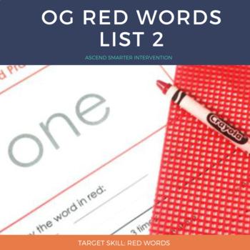 Orton Gillingham Red Words List 2