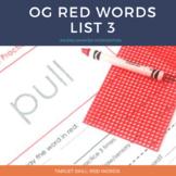 Orton Gillingham Red Words List 3