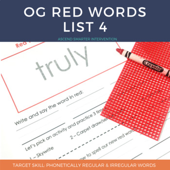 Orton Gillingham Red Words List 4