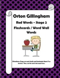 Orton Gillingham Red Words Stage 2 Flash Cards / Word Wall Words.