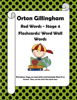 Orton Gillingham Red Words Stage 4 Flash Cards or Word Wall Words.