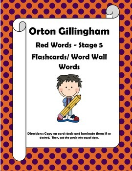 Orton Gillingham Red Words Stage 5 Flash Cards or Word Wal