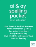 Orton-Gillingham Spelling Generalization: AI & AY Packet