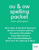 Orton-Gillingham Spelling Generalization Activities: OU & OW Packet