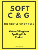 Orton-Gillingham Spelling Rule Activities: Soft C & G Rule