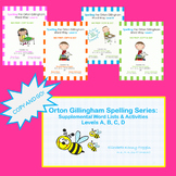 Orton Gillingham Spelling Series Bundle: A, B, C, D, & Supplemental Activities