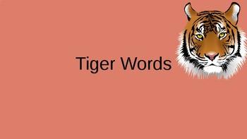 Orton Gillingham Tiger Words