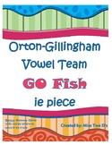 Orton Gillingham Vowel Team GO FISH ie says piece