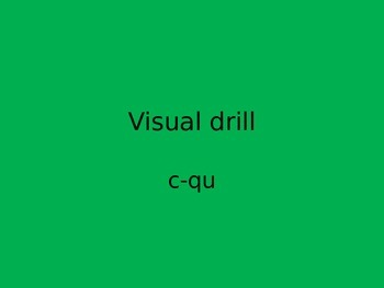 Orton Gillingham visual drills ppt c-qu