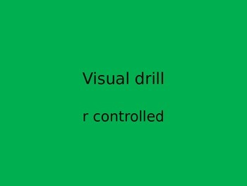 Orton Gillingham visual drills r controlled ppt