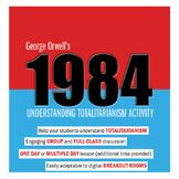 Orwell's 1984: Understanding Totalitarianism Group Activity